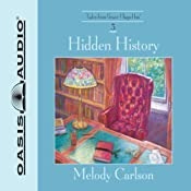 Hidden History | [Melody Carlson]
