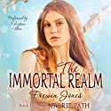 The Immortal Realm: The Faerie Path, Book 4
