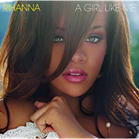 A Girl Like Me (Bonus Track)