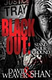 Blackout: Stand Your Ground
