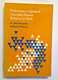 img - for Performance Appraisal: Assessing Human Behaviour at Work (Kent human resource management series) book / textbook / text book