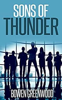 Sons Of Thunder by Bowen Greenwood ebook deal
