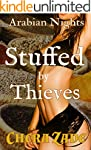 Stuffed by Thieves (Sexy First Time H...