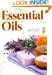Essential Oils for Novices: How to Us...