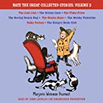 Nate the Great Collected Stories: Volume 3: Lost List; Sticky Case; Fishy Prize; Boring Beach Bag; Stolen Base; Mushy Valentine; Talks Turkey; Hungry Book Club (       UNABRIDGED) by Marjorie Weinman Sharmat Narrated by John Lavelle