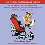 Nate the Great Collected Stories: Volume 3: Lost List; Sticky Case; Fishy Prize; Boring Beach Bag; Stolen Base; Mushy Valentine; Talks Turkey; Hungry Book Club | [Marjorie Weinman Sharmat]