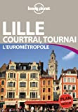 LILLE COURTRAI TOURNAI EUROMET