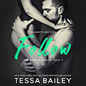 Follow | [Tessa Bailey]