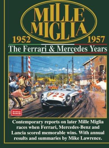 mille-miglia-1952-1957-the-ferrari-and-mercedes-years-mille-miglia-racing
