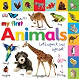 Tabbed Board Books: My First Animals: Let s Squeak and Squawk! (Tab Board Books)