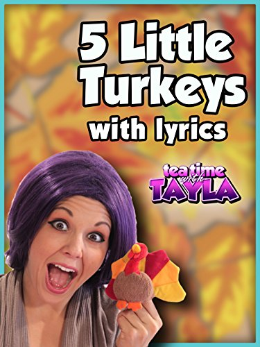 Tea Time with Tayla: Thanksgiving Songs for Children