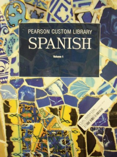 Spanish [Vol. 1] (Pearson Custom Library)