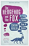 Image of The Hedgehog and the Fox: An Essay on Tolstoy's View of History