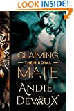Claiming Their Royal Mate: The Collection