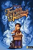 """Afficher """"Théodore et ses 13 fantômes n° 1 Côme, le fantôme qui adore effrayer les gens"""""""