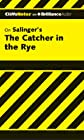 The Catcher in the Rye (Cliffs Notes Series)