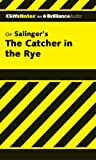 Stanley P Baldwin The Catcher in the Rye (Cliffs Notes)