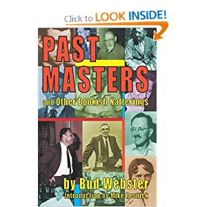 Past Masters: and Other Bookish Natterings by Bud Webster