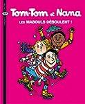 Tom-Tom et Nana, Tome 25 : Les maboul...