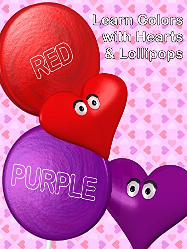 Learn Colors with Hearts & Lollipops