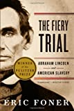 Product 039334066X - Product title The Fiery Trial: Abraham Lincoln and American Slavery