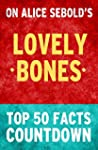 The Lovely Bones: Top 50 Facts Countdown