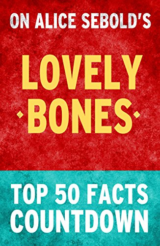 the lovely bones lesson plan The lovely bones lesson plans include daily lessons, fun activities, essay topics, test/quiz questions, and more everything you need to teach the lovely bones.