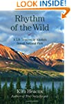 Rhythm of the Wild: A Life Inspired b...