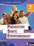 Pr�vention Sant� Environnement 3e Pr�...