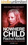 Nowhere Child: A Short Novel (Kindle Single)