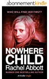 Nowhere Child: A Short Novel (Kindle Single) (English Edition)