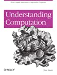 Understanding Computation: From Simpl...