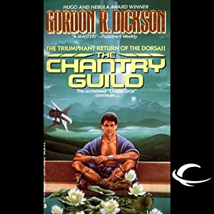 The Chantry Guild: Dorsai Series, Book 5 | [Gordon R. Dickson]