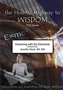 Dreaming with the Elements