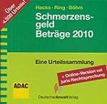 SchmerzensgeldBetr�ge 2010. CD-ROM: M...