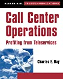 img - for Call Center Operations: Profiting from Teleservices book / textbook / text book