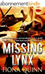 Missing Lynx (The Lynx Series Book 2)...