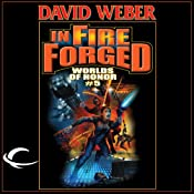 In Fire Forged: Worlds of Honor #5 | [David Weber, Jane Lindskold, Timothy Zahn]