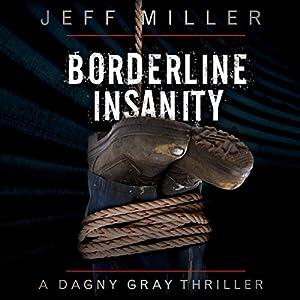 Borderline Insanity Audiobook