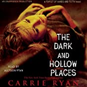 The Dark and Hollow Places | [Carrie Ryan]