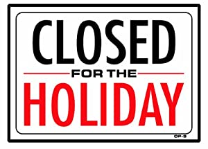 Image result for closed for the holiday
