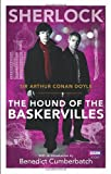 Arthur Conan Doyle Sherlock: The Hound of the Baskervilles (Sherlock (BBC Books))