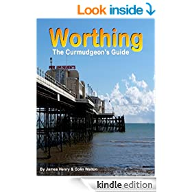 Worthing. The Curmudgeon's Guide