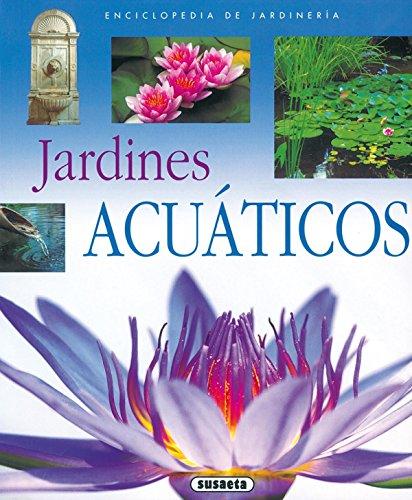 Jardines acuaticos enci de jardineria enciclopedia de for Libros de jardineria