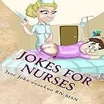 Jokes for Nurses | Jane John Nwankwo