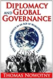 Diplomacy and Global Governance: Service in an Age of Worldwide Interdependence