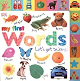 Tabbed Board Books: My First Words: Lets Get Talking! (TAB BOARD BOOKS)