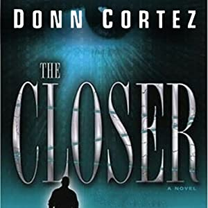 The Closer: The Closer, Book 1 | [Donn Cortez]