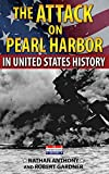 img - for The Attack on Pearl Harbor in United States History book / textbook / text book