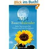 Bauernkalender 2014: Jeden Tag ein guter Rat. Gärtnern nach den Mondphasen